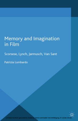 Memory and Imagination in Film