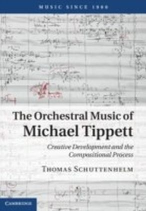 Orchestral Music of Michael Tippett
