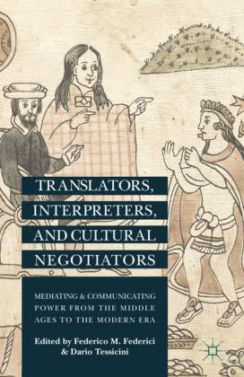 Translators, Interpreters, and Cultural Negotiators