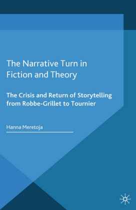 The Narrative Turn in Fiction and Theory