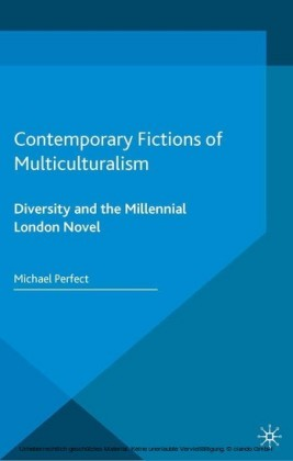 Contemporary Fictions of Multiculturalism