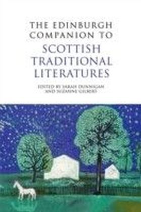Edinburgh Companion to Scottish Traditional Literatures