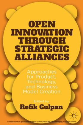 Open Innovation through Strategic Alliances