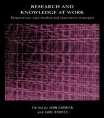 Research and Knowledge at Work