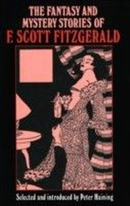 Fantasy and Mystery Stories of F Scott Fitzgerald