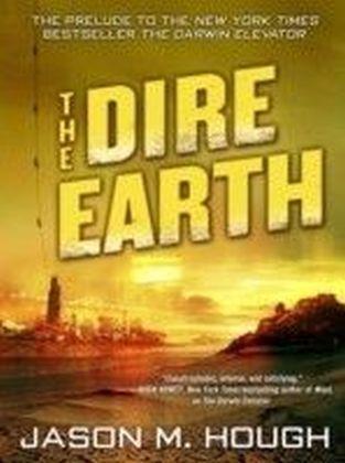 Dire Earth: A Novella