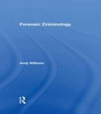 Forensic Criminology