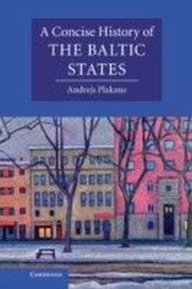 Concise History of the Baltic States