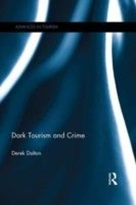 Dark Tourism and Crime