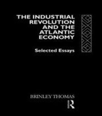 Industrial Revolution and the Atlantic Economy