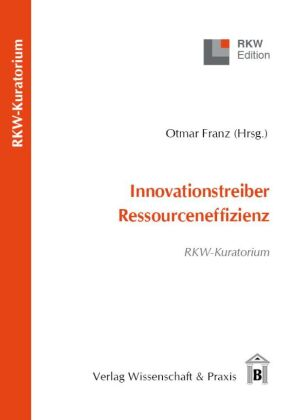 Innovationstreiber Ressourceneffizienz.