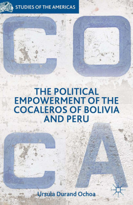 The Political Empowerment of the Cocaleros of Bolivia and Peru