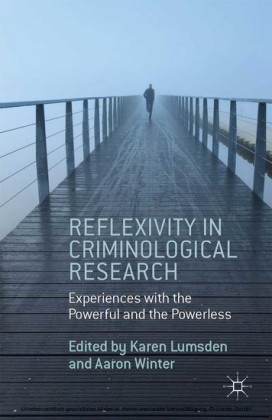 Reflexivity in Criminological Research