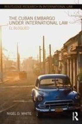 Cuban Embargo under International Law
