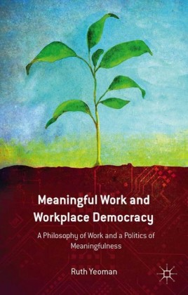 Meaningful Work and Workplace Democracy