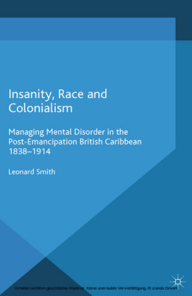 Insanity, Race and Colonialism