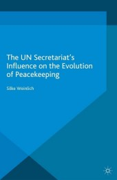 The UN Secretariat's Influence on the Evolution of Peacekeeping