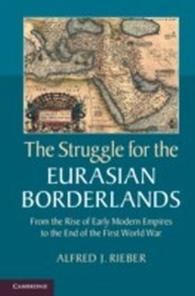 Struggle for the Eurasian Borderlands