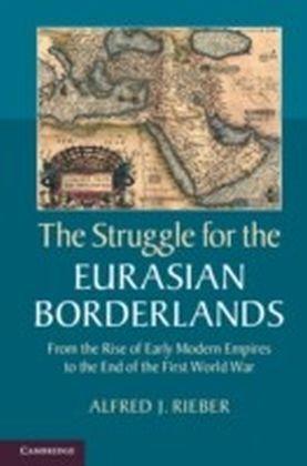 Struggle for the Eurasian Borderlands