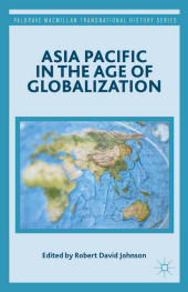 Asia Pacific in the Age of Globalization