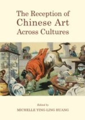 Reception of Chinese Art Across Cultures