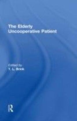 Elderly Uncooperative Patient