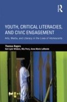 Youth, Critical Literacies, and Civic Engagement