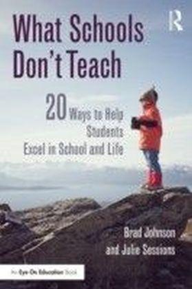 What Schools Don't Teach