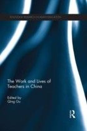 Work and Lives of Teachers in China