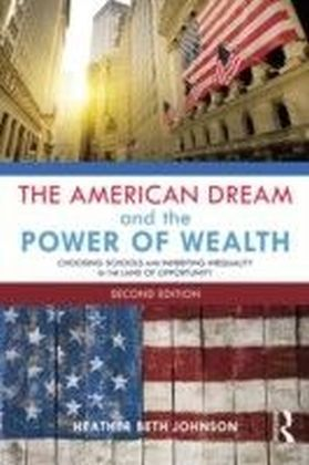 American Dream and the Power of Wealth