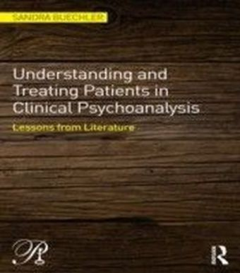 Understanding and Treating Patients in Clinical Psychoanalysis