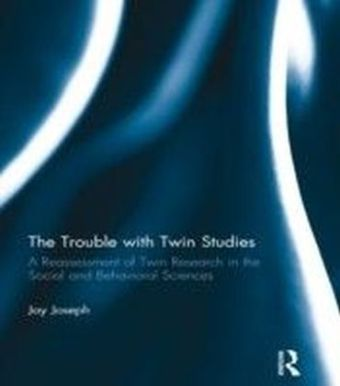 Trouble with Twin Studies