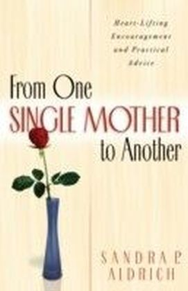 From One Single Mother to Another