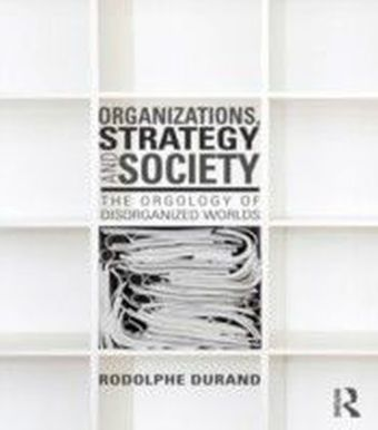 Organizations, Strategy and Society
