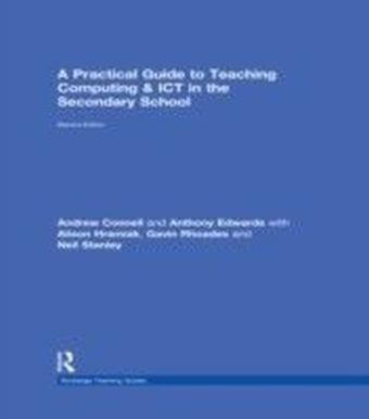 Practical Guide to Teaching Computing and ICT in the Secondary School