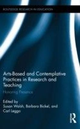 Arts-based and Contemplative Practices in Research and Teaching