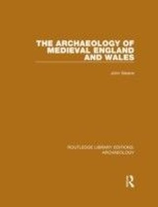 Archaeology of Medieval England and Wales