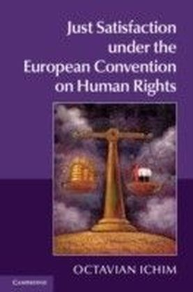 Just Satisfaction under the European Convention on Human Rights