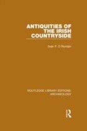 Antiquities of the Irish Countryside