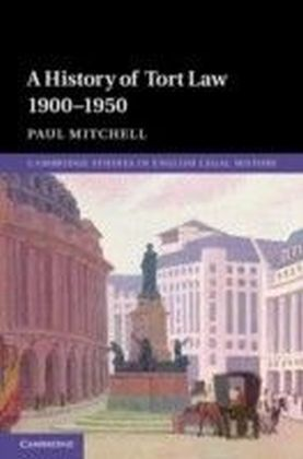 History of Tort Law 1900-1950