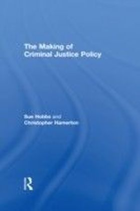 Making of Criminal Justice Policy