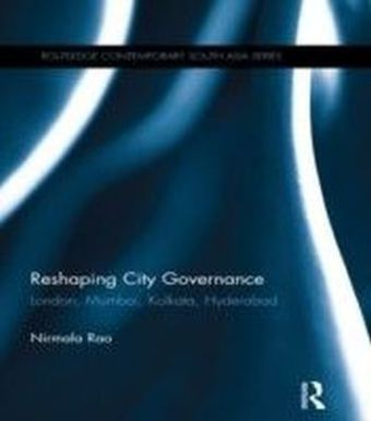 Reshaping City Governance