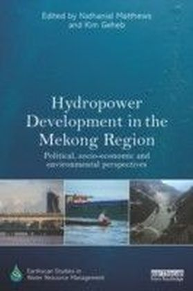 Hydropower Development in the Mekong Region
