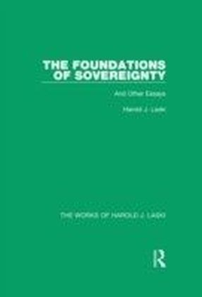 Foundations of Sovereignty (Works of Harold J. Laski)
