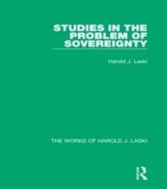 Studies in the Problem of Sovereignty (Works of Harold J. Laski)