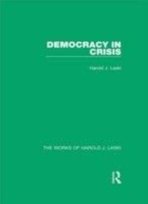 Democracy in Crisis (Works of Harold J. Laski)