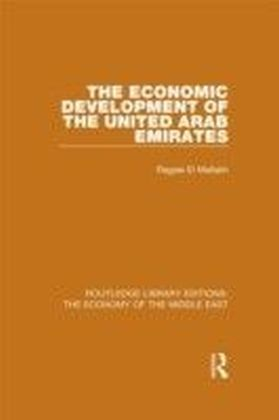 Economic Development of the United Arab Emirates (RLE Economy of Middle East)
