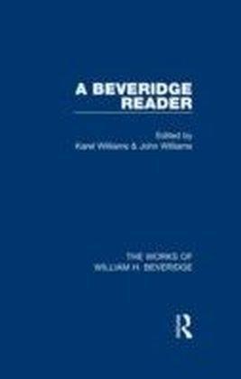 Beveridge Reader (Works of William H. Beveridge)