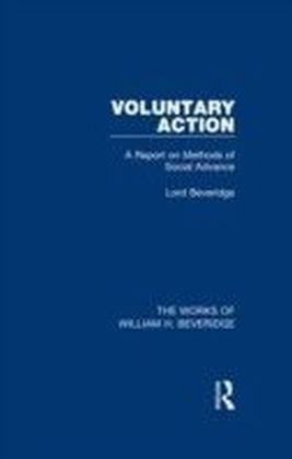 Voluntary Action (Works of William H. Beveridge)