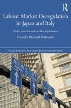 Labour Market Deregulation in Japan and Italy